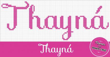 Nome Thayna BordadoPontoCruz 02